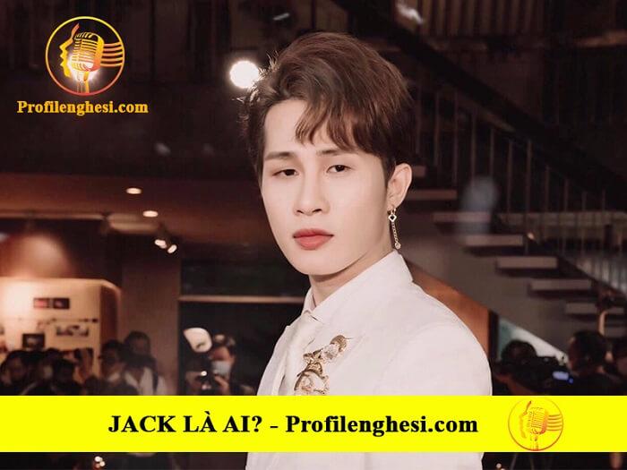 Jack thành công với nhiều HIT triệu view