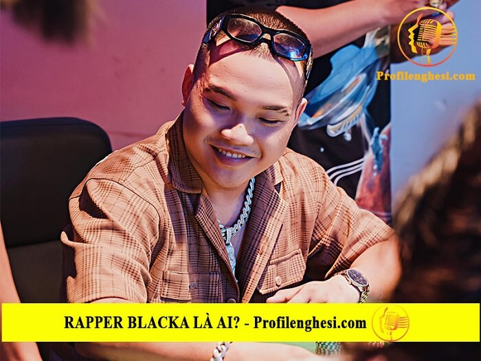 Con đường sự nghiệp của rapper Blacka