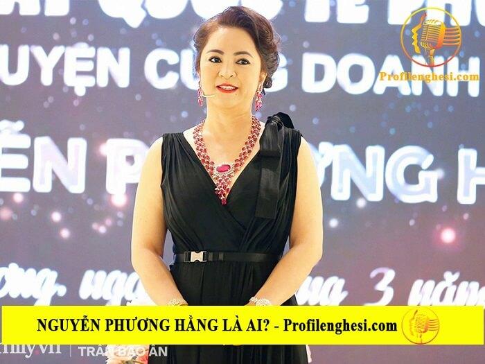 Nguyễn Phương Hằng là ai? Tiểu sử, lý lịch wiki