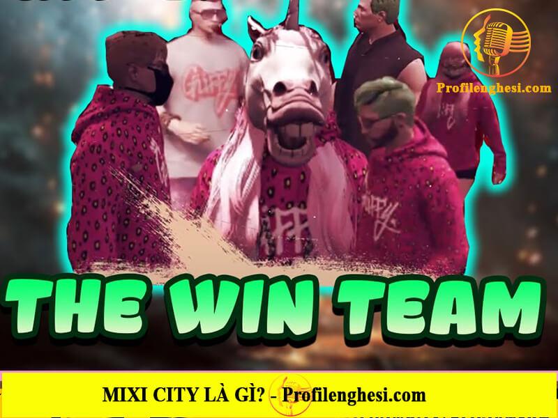 The Win Team trong thành phố Mixi City